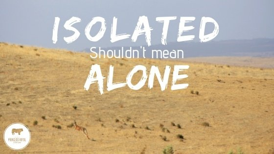 Isolated Shouldn't mean alone