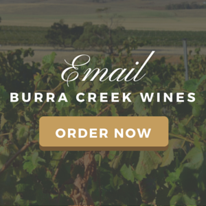 Email Burra Creek Wines to place an order