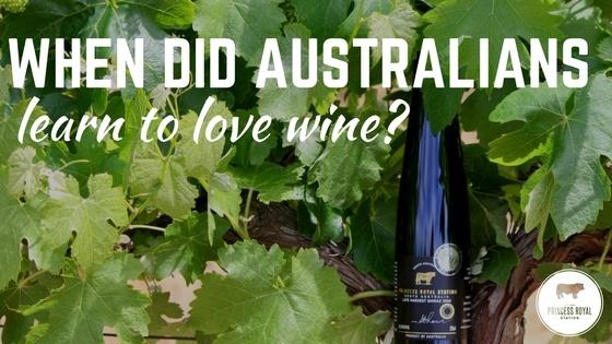 When did Australians learn to love wine_.jpg